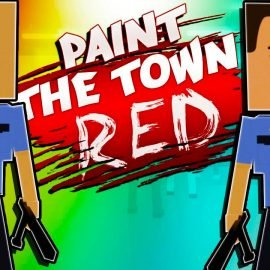 Paint the Town Red V0.13.1 Online