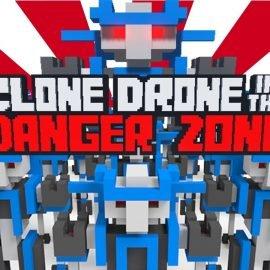 Clone Drone in the Danger Zone V0.19.1.1 Online
