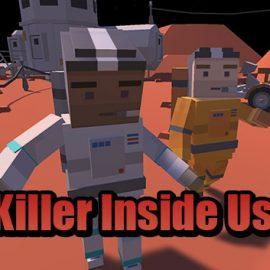 Killer Inside Us Online